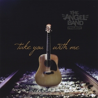 Angel Band Project | Take You With Me