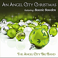 Angel City Big Band | An Angel City Christmas (feat. Bonnie Bowden)