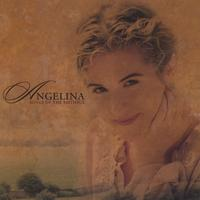 Angelina | Songs of the Faithful/The Faithful