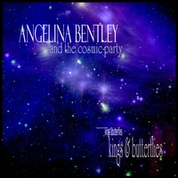 Angelina Bentley & the Cosmic Party | Kings & Butterflies