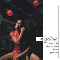 Angelique | Around the World in a Groove
