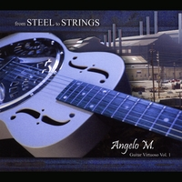 Angelo M. | From Steel to Strings