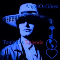 AngelOrGhost | Tonight's Episode