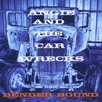 Angie and the Car Wrecks | Bender Bound