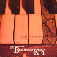 Angie Cleveland | The Ministry Of A Broken Key