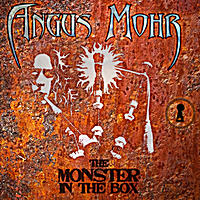 Angus Mohr | The Monster in the Box