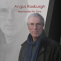 Angus Roxburgh | Harmonies for One