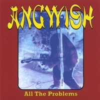 Angwish | All the Problems - EP