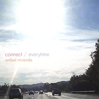 Anibal Miranda | Connect/Everytime