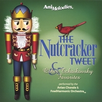 AniMelodies | The Nutcracker Tweet (& Other Tchaikovsky Favorites)