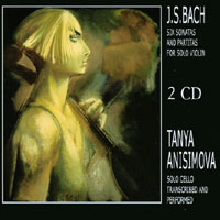 Tanya Anisimova | J.S.Bach's Six Sonatas and Partitas for Solo Violin