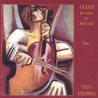 Tanya Anisimova | Cello Suites by J.S.Bach, Volume 1