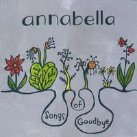 annabella | Songs of Goodbye