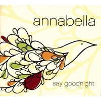 Annabella | Say Goodnight
