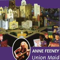 Anne Feeney | Union Maid