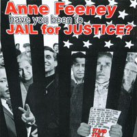 Anne Feeney | Have You Been to Jail for Justice?