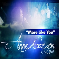 Anne Garcon & Now | More Like You