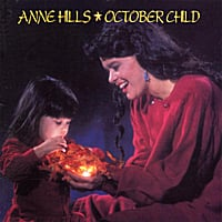 Anne Hills | October Child