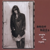 Anne Hills | Angle Of The Light