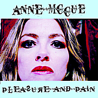 Anne McCue | Pleasure and Pain