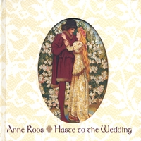 Anne Roos | Haste to the Wedding