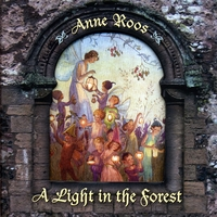 Anne Roos | A Light in the Forest