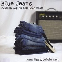 Anne Roos | Blue Jeans: Modern Pop On the Solo Harp