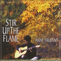 Anne Trufant | Stir Up the Flame