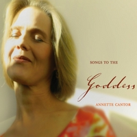 Annette Cantor | Songs to the Goddess (Feat. C.G. Deuter)