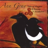 Ann Gray | Tales Of Magpies & Ravens - A Collection