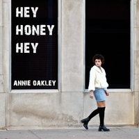 annie oakley hey honey hey cd baby music store. Black Bedroom Furniture Sets. Home Design Ideas