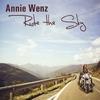Annie Wenz: Ride The Sky