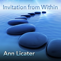 Ann Licater | Invitation from Within