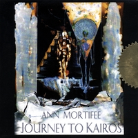 Ann Mortifee | Journey to Kairos