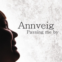 Annveig | Passing Me By