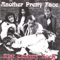 Another Pretty Face | 21st Century Rock