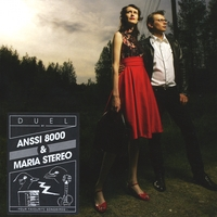 Anssi 8000 & Maria Stereo | Duel