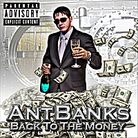 Ant Banks | Back to the Money Mixtpae