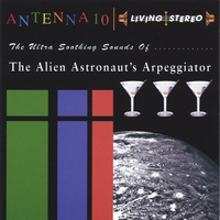 Antenna 10 | The Ultra Soothing Sounds Of The Alien Astronaut's Arpeggiator