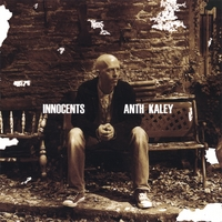 Anth Kaley | Innocents