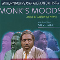 Anthony Brown's Asian American Orchestra with Steve Lacy | Monk's Moods