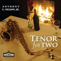 Anthony E Nelson, Jr | Tenor for Two