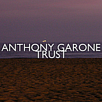 Anthony Garone | Trust
