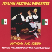 Anthony and Joseph | Italian Festival Favorites