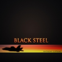 Anthony Loprimo | Black Steel