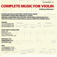 Anthony Newman, Yoon Kwon, Rene Jolles & Christina Cooper | Anthony Newman: Complete Music for Violin