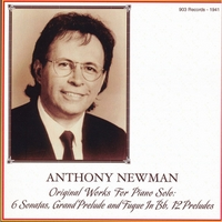 Anthony Newman | Anthony Newman: Original Works for Piano Solo