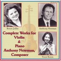 Anthony Newman, Christina Cooper, Renee Jolles, Yoon Kwon, Cal Wiersma & Patrick Jee | Complete Works for Violin and Piano