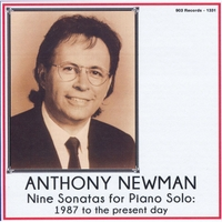 Anthony Newman | Nine Sonatas for Piano Solo: 1987 to the Present Day