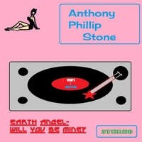 Anthony Phillip Stone | Earth Angel-Will You Be Mine?